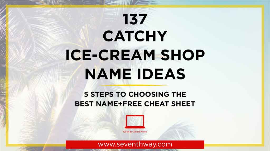 ice cream shop name ideas