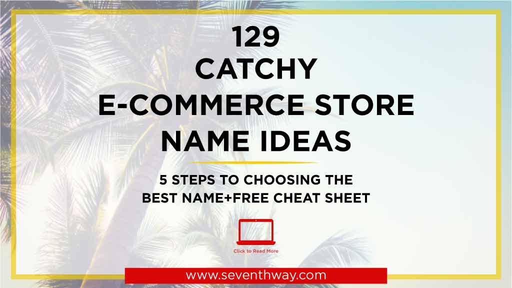 catchy ecommerce store name ideas